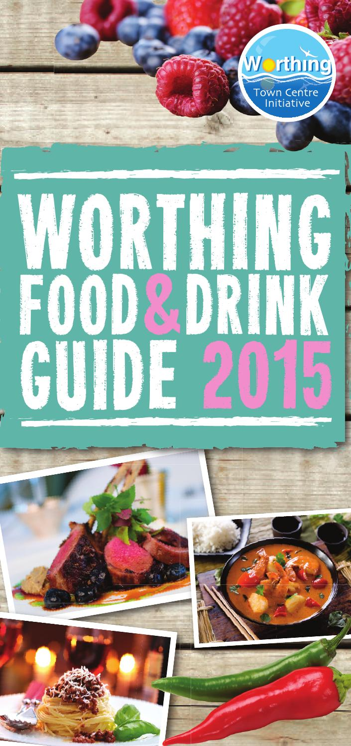 2015 Worthing Food Guide by facemediagroup - issuu