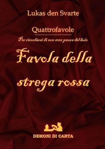 Lukas den Svarte - Favola della strega rossa by Lukas den Svarte - issuu 11e780bcff90