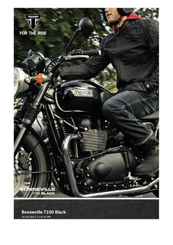 2015 Triumph Bonneville T100 Black Brochure By Mototainment Ducati