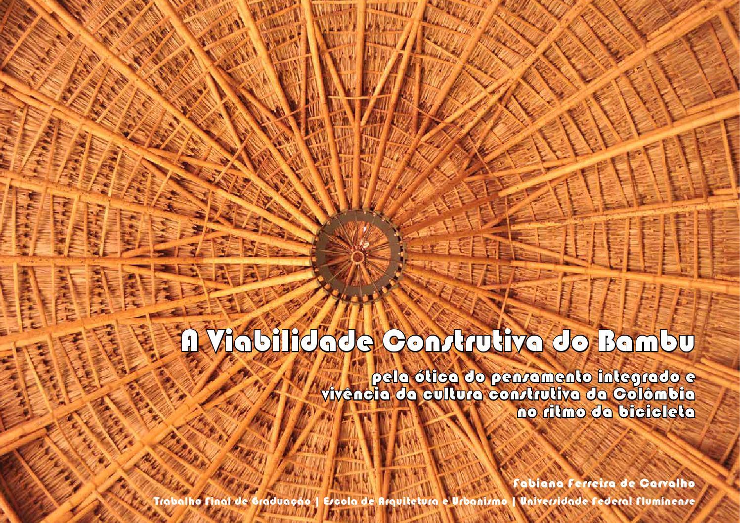 80b6beeb1a4a5 A Viabilidade Construtiva do Bambu