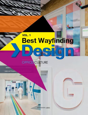 Best Wayfinding Design Vol 1 Office Culture By Hi