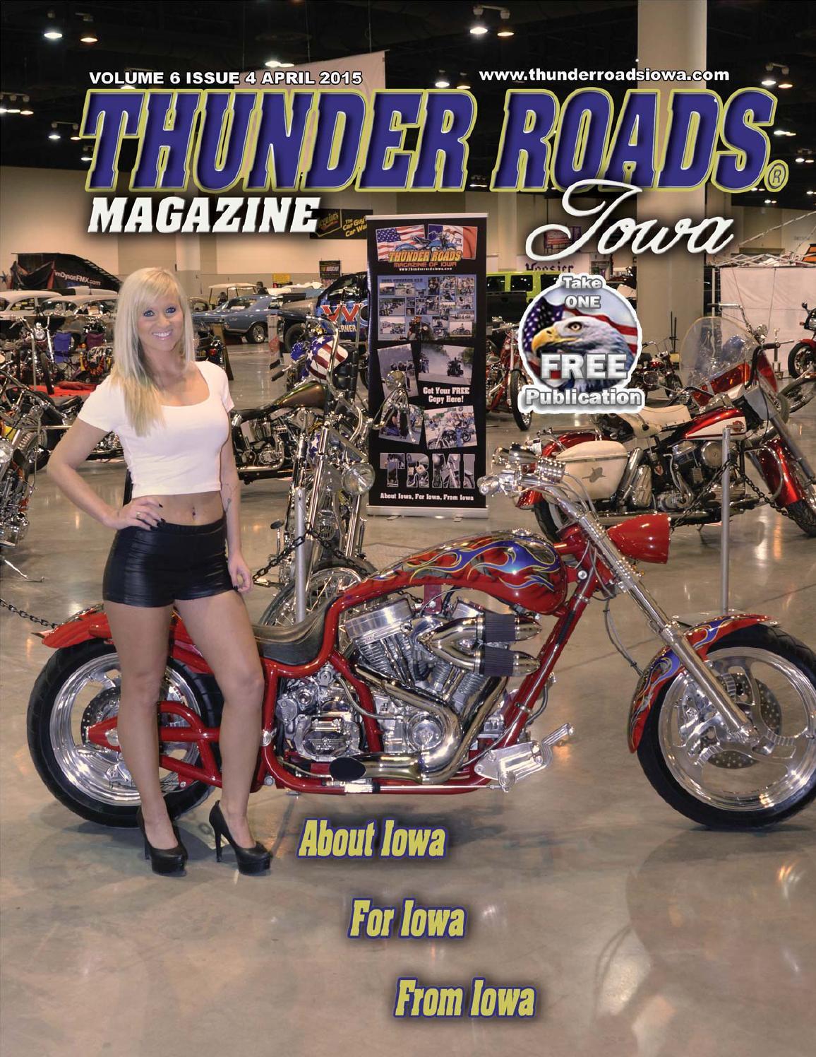 Thunder Roads Magazine Of Iowa April 2015 By Thunder Roads