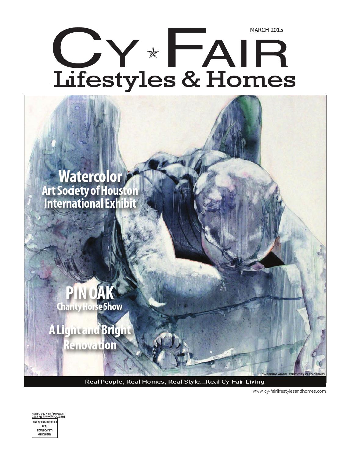Watercolor art society of houston - Cy Fair Lifestyles Homes By Lifestyles Homes Magazines Fort Bend Publishing Issuu