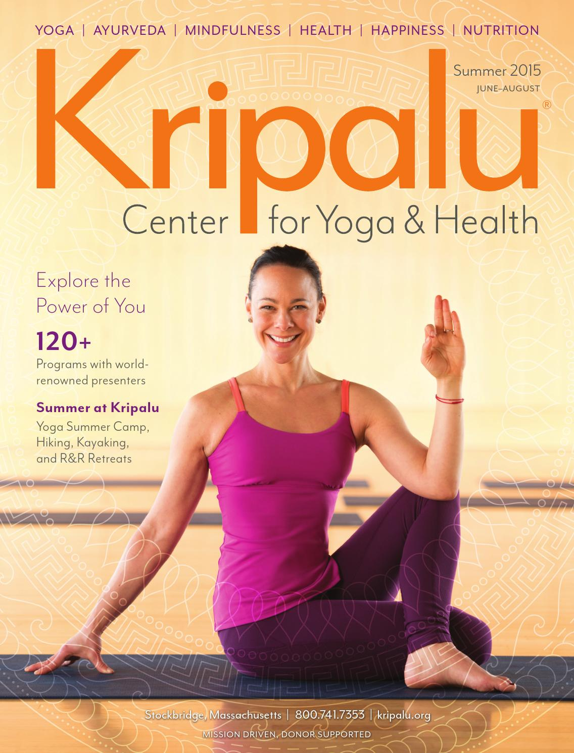 Kripalu Summer 2015 Catalog By Kripalu Center For Yoga Health Issuu