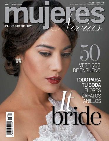 73fced3fa Mujeres Abril 2015 Especial Novias by Grupo Editorial Altamirano - issuu