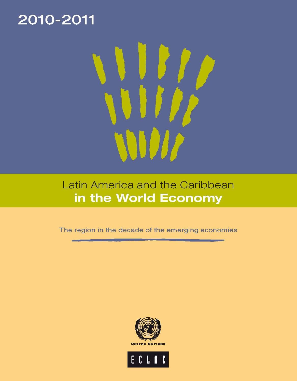 0edaa0f22313 Latin America and the Caribbean in the World Economy 2011 by ...