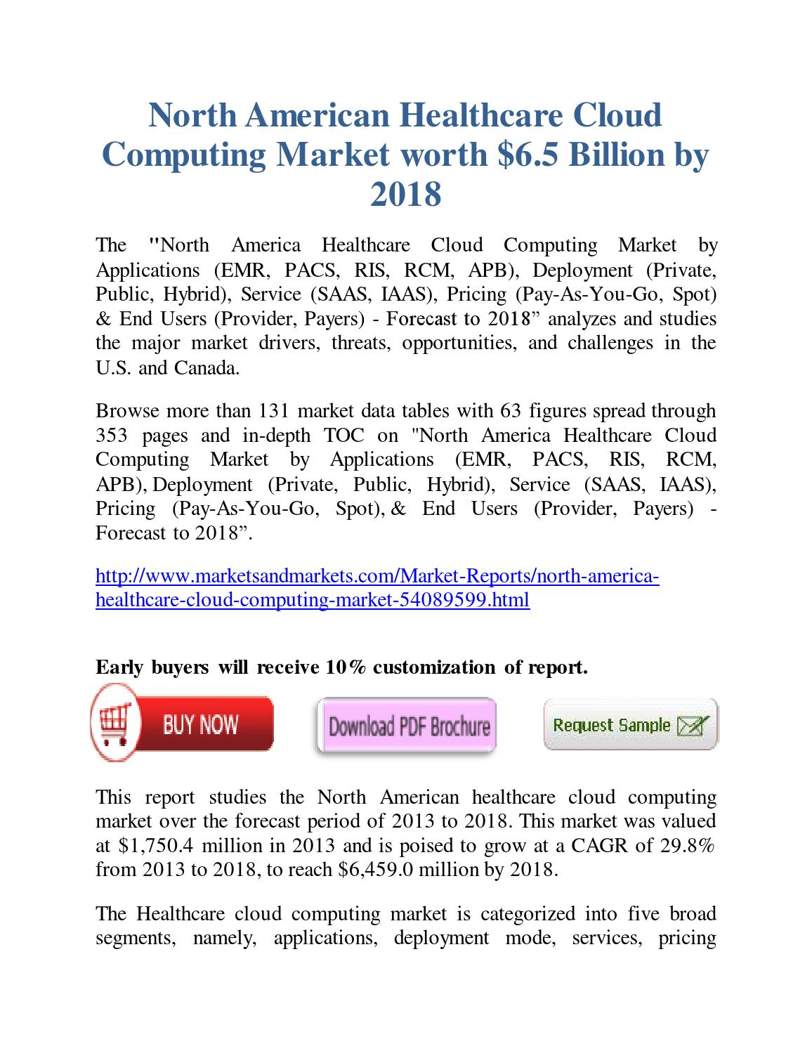 north american healthcare it market worth The us government does fund two kinds of health plans though: medicare and  medicaid they are especially designed for the elderly, disabled.