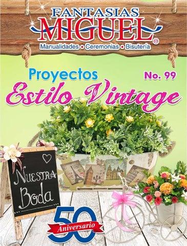 Proyectos Estilo Vintage By Fantasias Miguel Sa Issuu