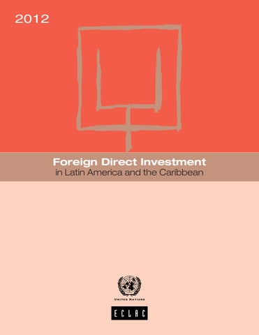 5c2e3c18dd6612 Foreign Direct Investment in Latin America and the Caribbean 2012 by ...