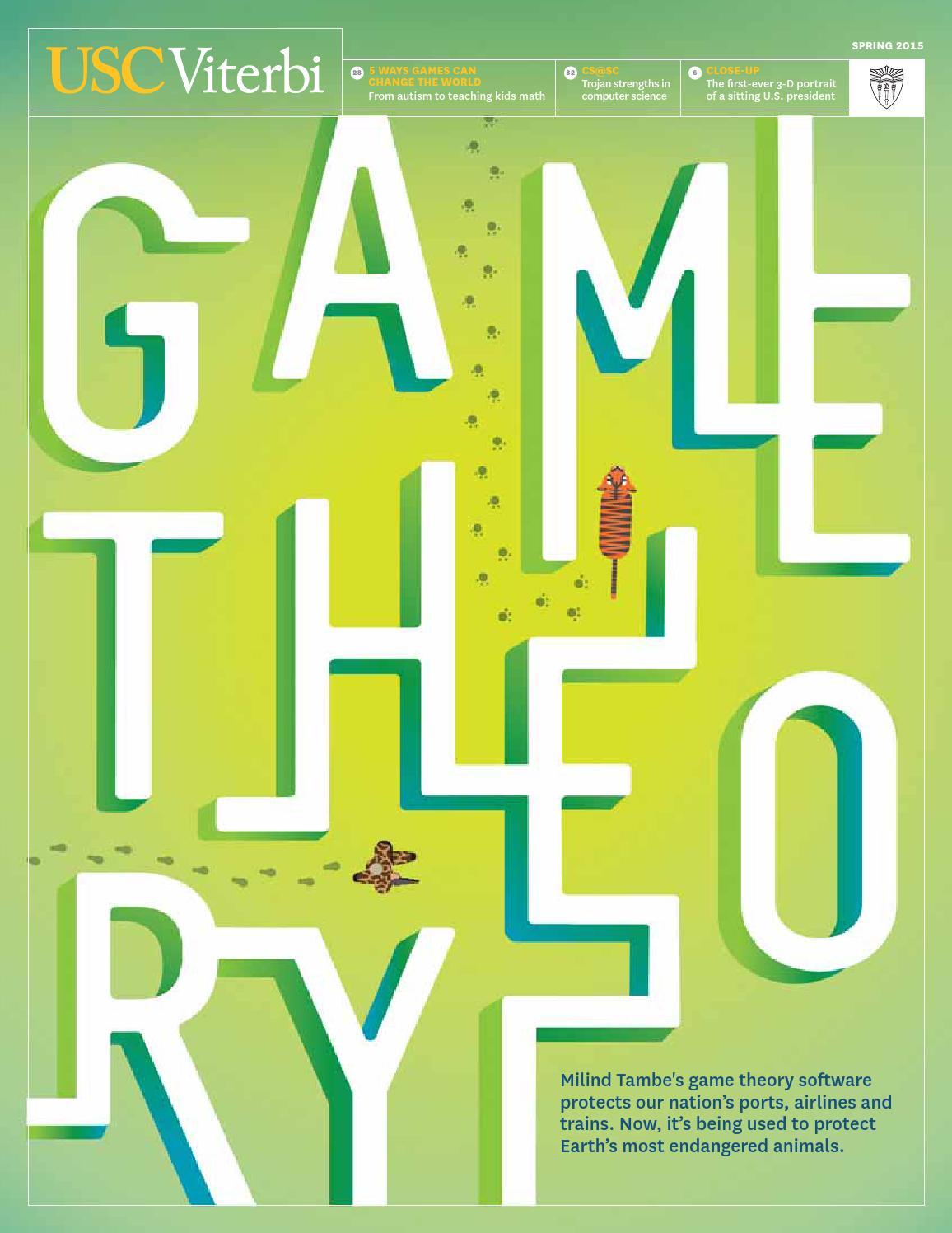 50b064b9 USC Viterbi: Game Theory. Spring 2015 by University of Southern California  - issuu