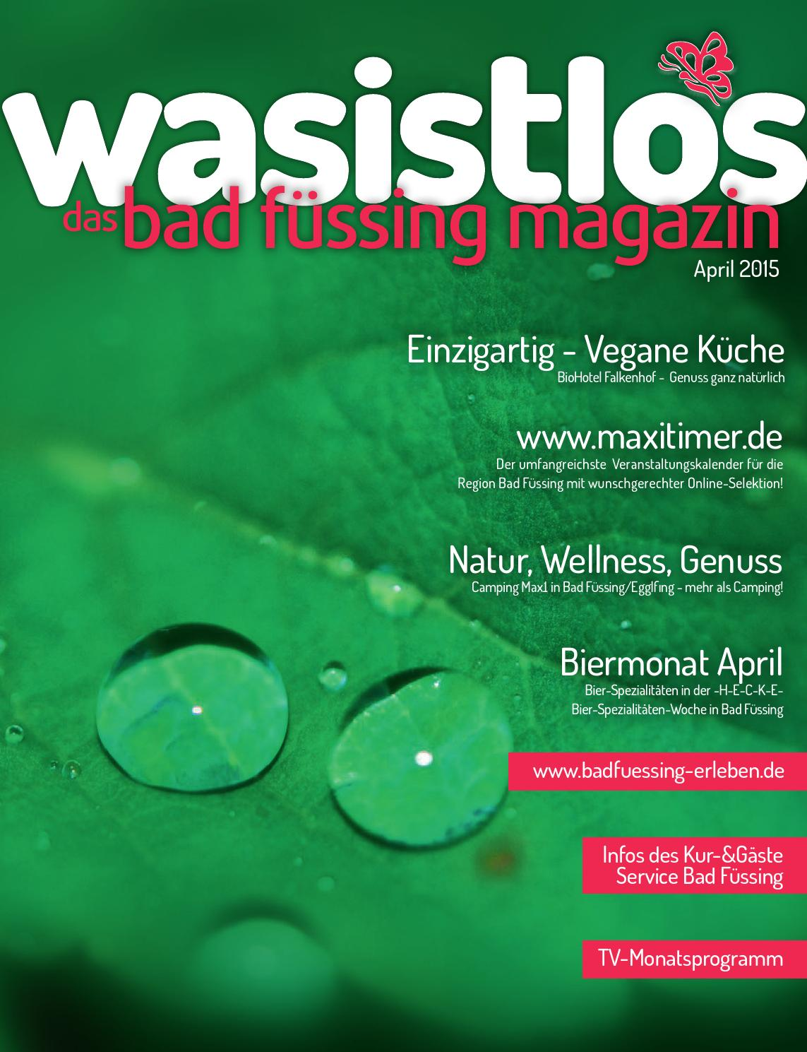 Bad Füssing Magazin - wasistlos - aktuell Bad Füssing erleben April ...