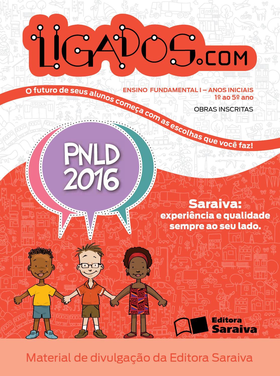 Projeto Ligados.com - Obra inscrita no PNLD 2016 by Saraiva PNLD 2016 -  issuu a58d30d438eb8