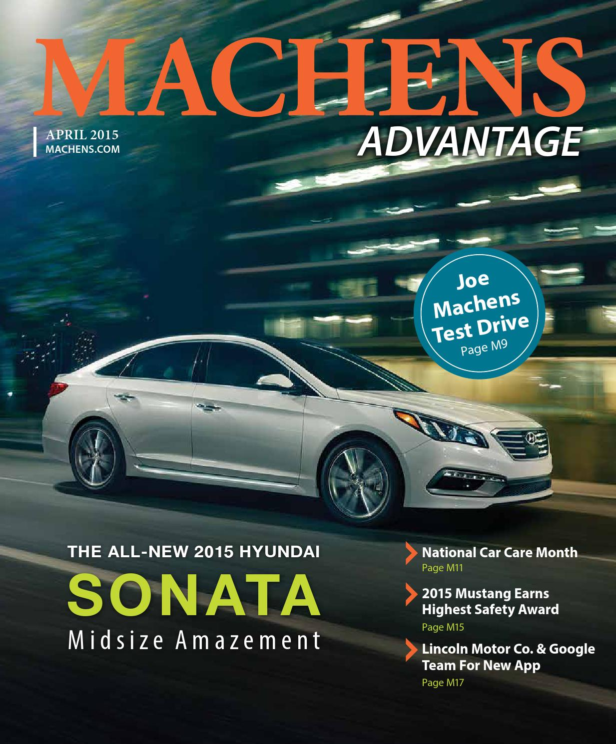 April 2015 Machens Advantage By Joe Machens Dealerships