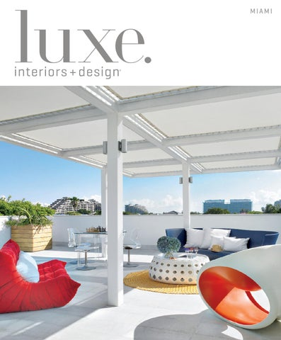 Luxe Magazine Spring 2015 Miami By Sandow 174 Issuu