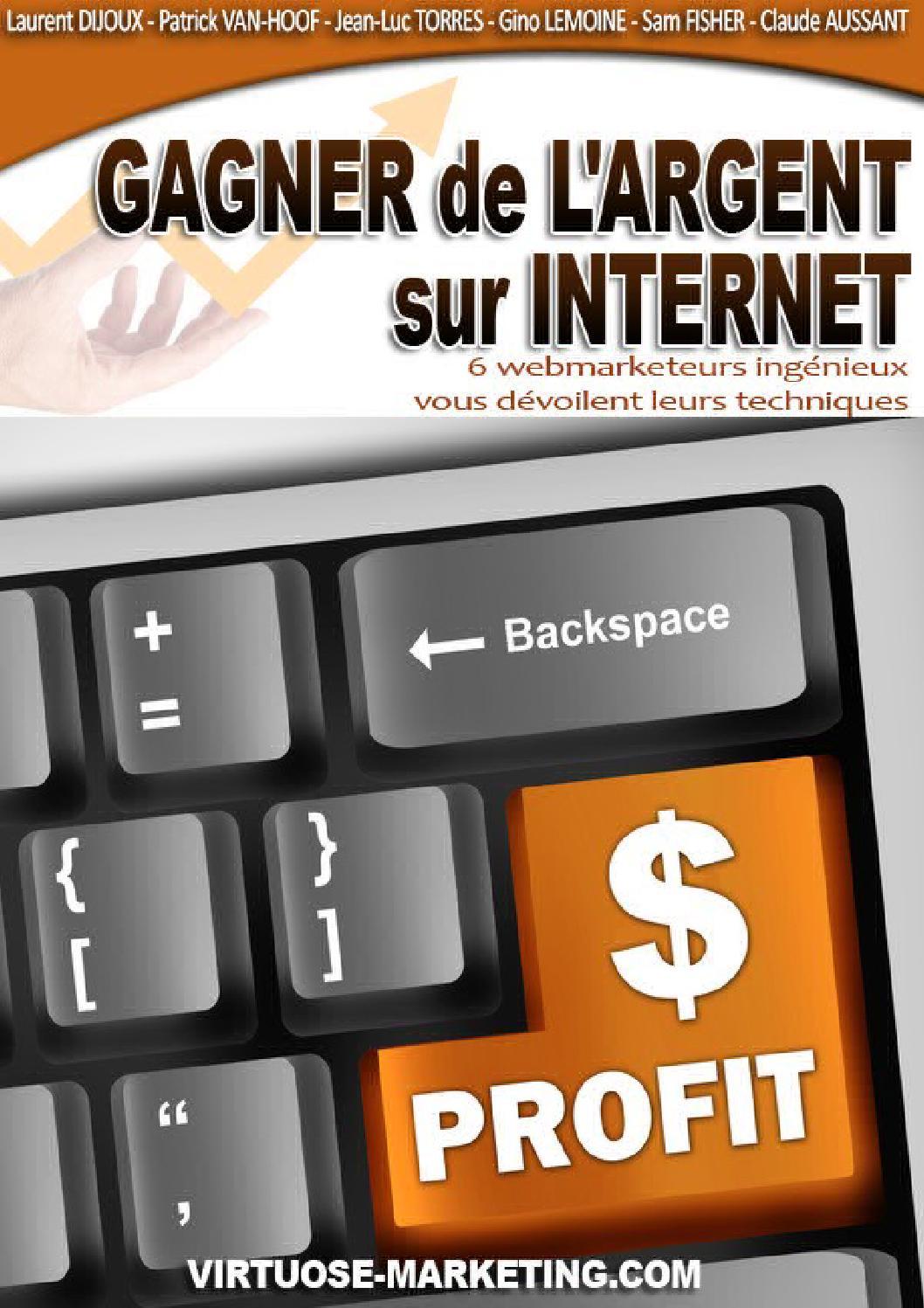 Gagner de l'argent sur Internet by Patrick PREMARTIN - Issuu