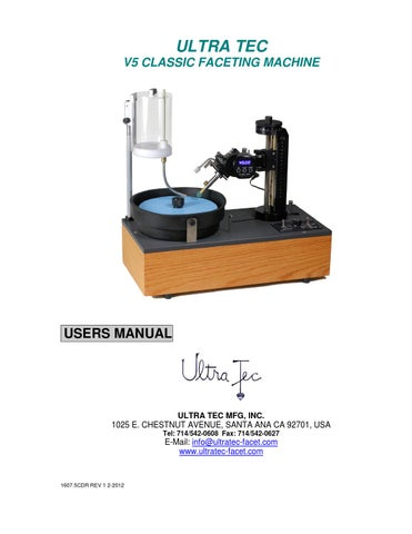ULTRA TEC V5 Classic Faceting Machine -- USER MANUAL by