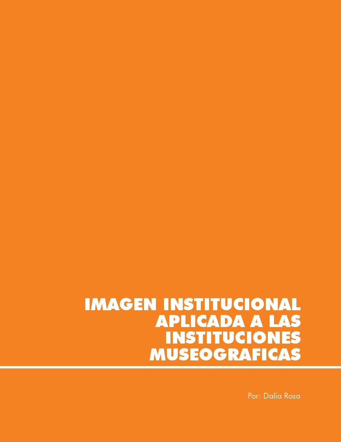 Imagen Institucional aplicada a museos - Dalia Rosa - El Salvador ...