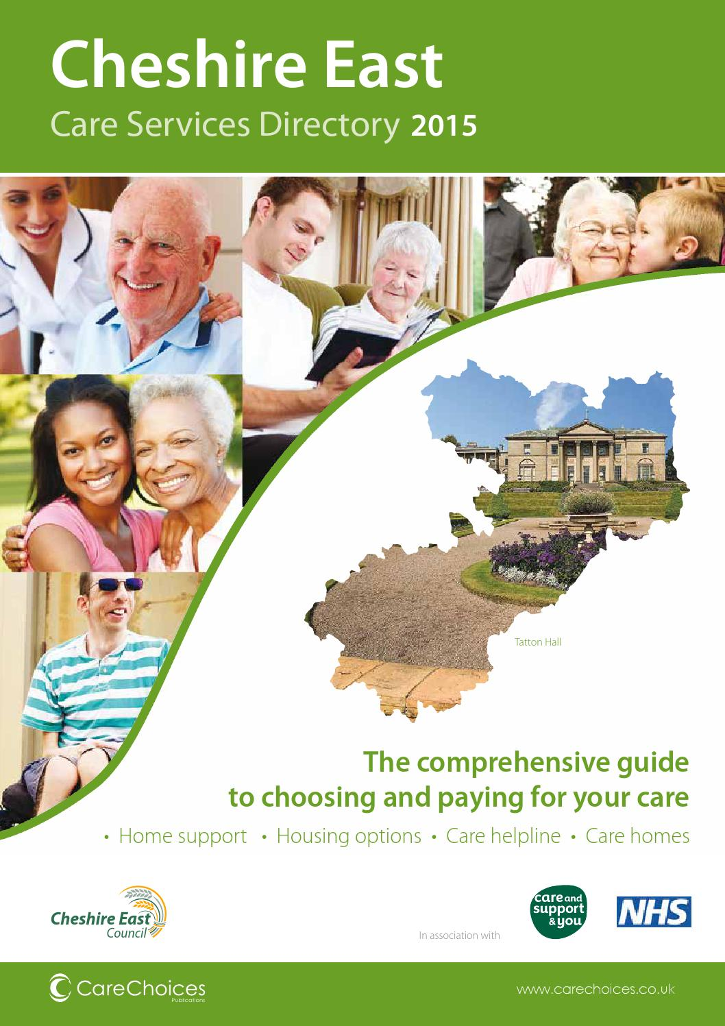 Cheshire East Care Services Directory 2015 By Choices Ltd