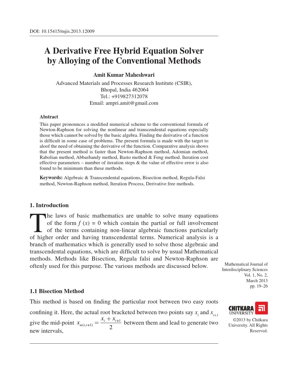 A Derivative Free Hybrid Equation Solver by Alloying of the