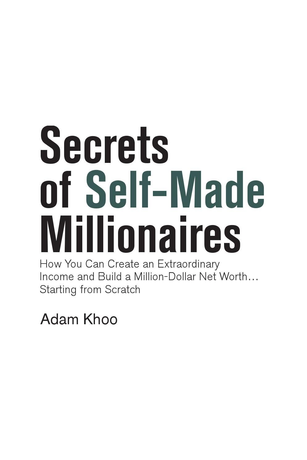 Secrets Of Self-Made Millionaires_Adam Khoo by Khemerakh - issuu