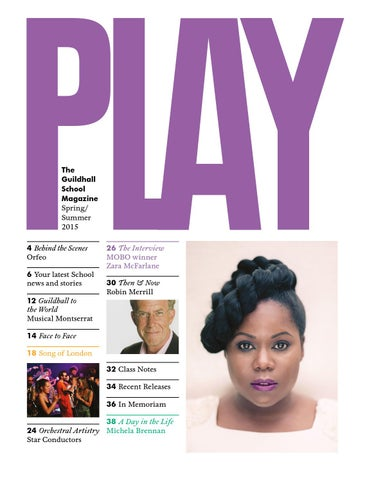24c9ac2d3928 PLAY  the Guildhall School Magazine spring summer 2015 by Guildhall ...