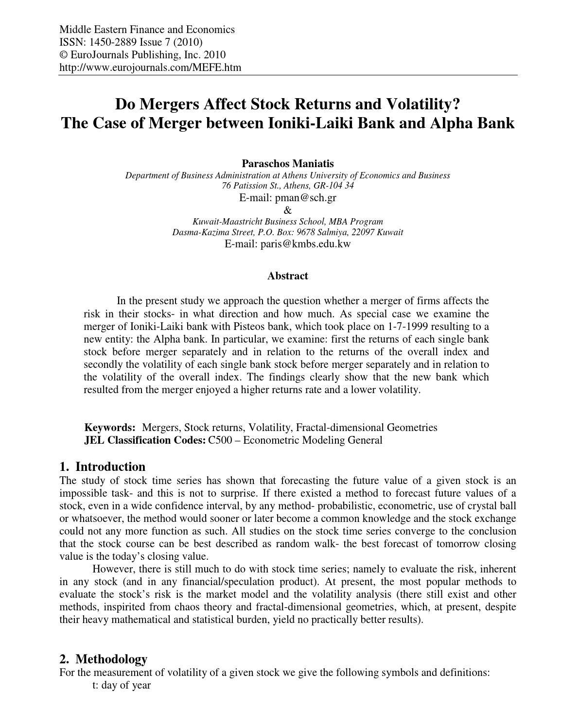 the affects of bank mergers on Understanding the effects of the merger boom on community banks by julapa jagtiani t second, research has found that bank mergers can significantly im-pact the supply of credit to small businesses and that the impact depends.