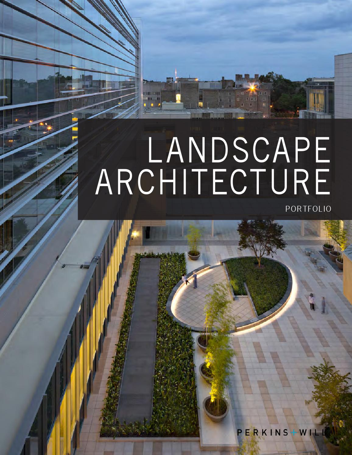 landscape architecture portfolio 2015 v1 2 by perkins will larch
