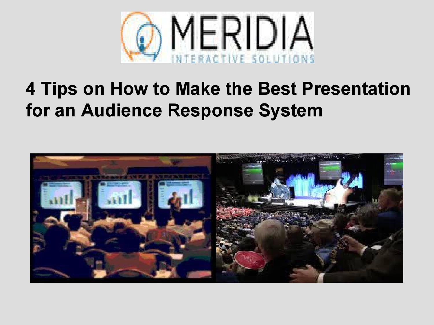 4 Tips On How To Make The Best Presentation For An