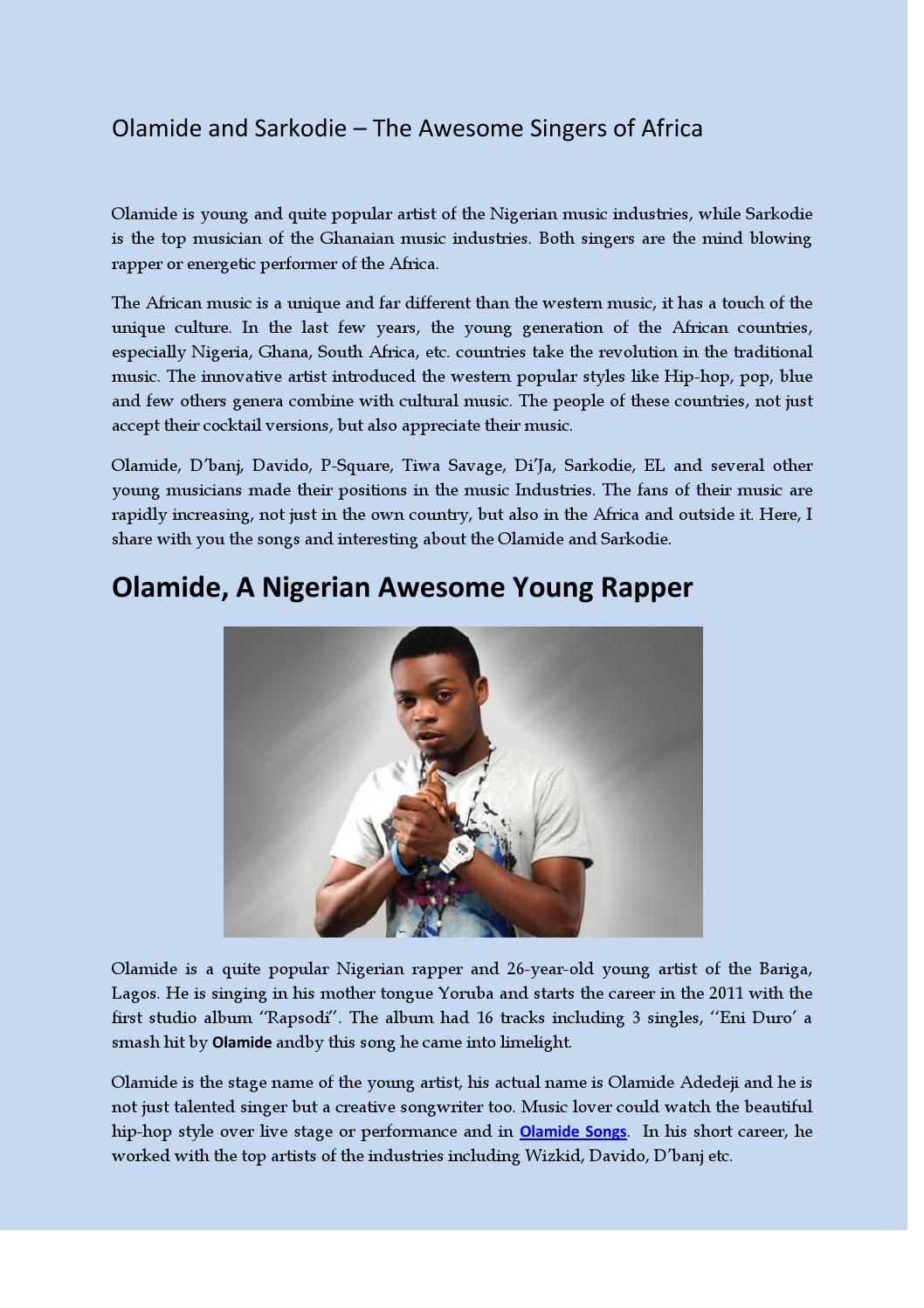 Olamide and sarkodie – the awesome singers of africa by