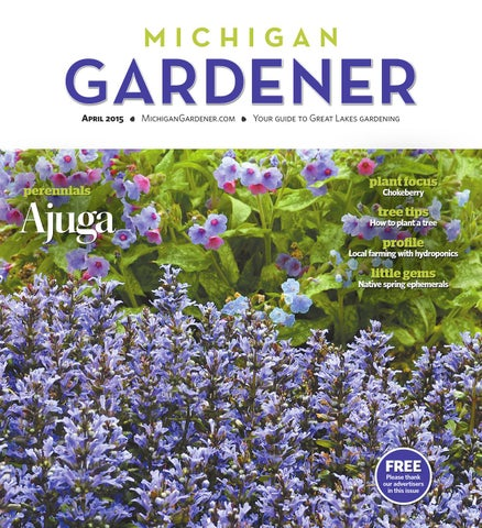 891e730b9a6 April 2015 by Michigan Gardener - issuu