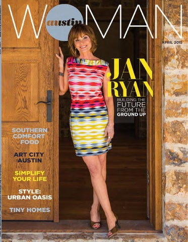 3fcb7727e36ae April 2015 by Austin Woman magazine - issuu