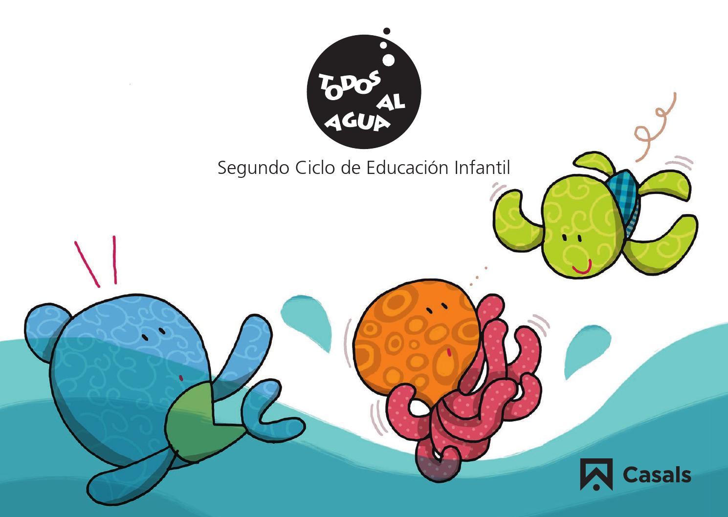 Todos Al Agua Proyecto De 2 º Ciclo De Educación Infantil De Editorial Casals 2015 By Editorial Casals Issuu