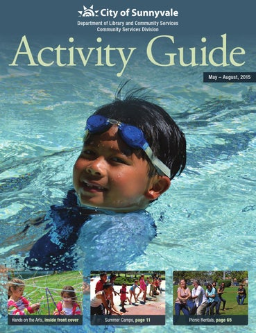 99c55f1eea4 City of Sunnyvale Summer 2015 Activity Guide by City of Sunnyvale ...