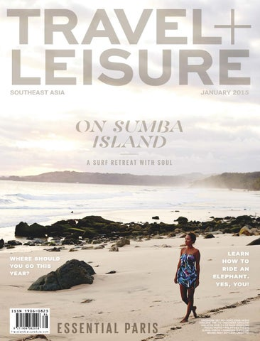 5c8b8a6fba4 January 2015 by Travel + Leisure Southeast Asia - issuu