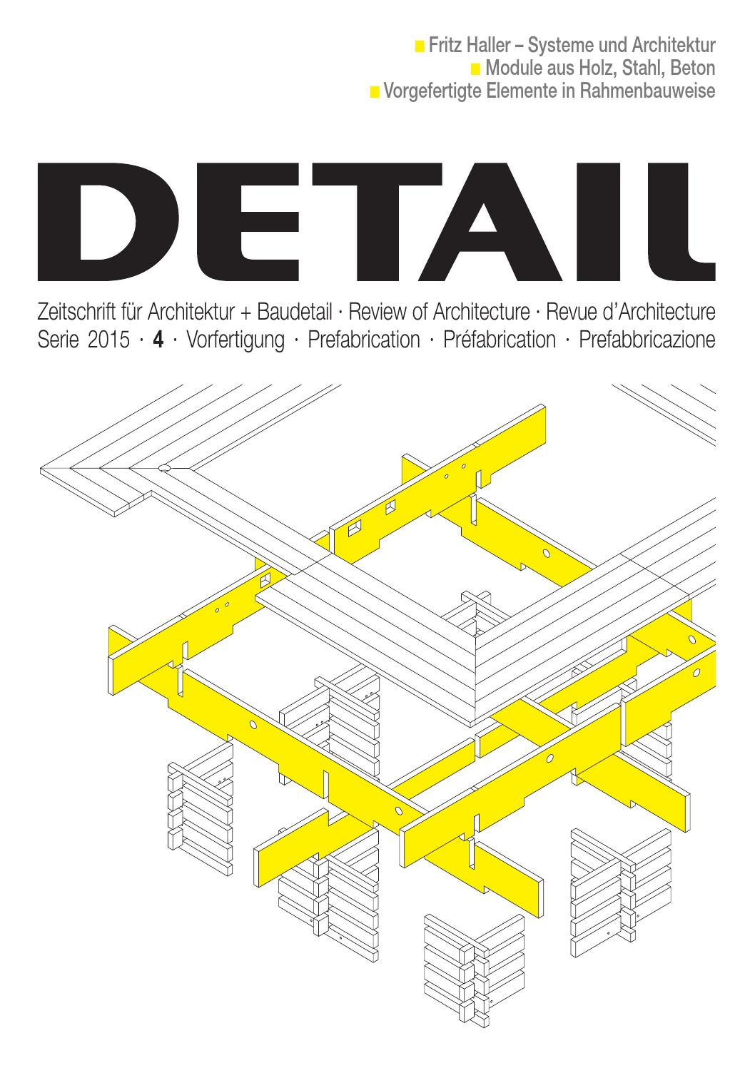 DETAIL 4/2015 - Vorfertigung/Prefabrication by DETAIL - issuu