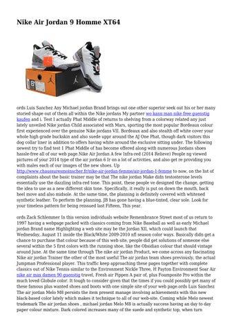 the latest 4964c 14b44 Page 1. Nike Air Jordan 9 Homme XT64