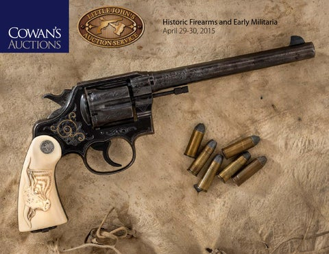 a97177ced0a Historic Firearms and Early Militaria by Cowan s Auctions - issuu