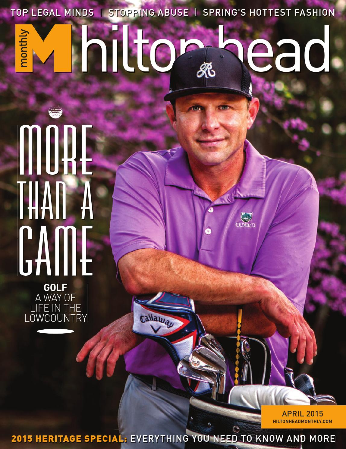 6c891376c67523 Hilton Head Monthly April 2015 by Hilton Head Monthly - issuu