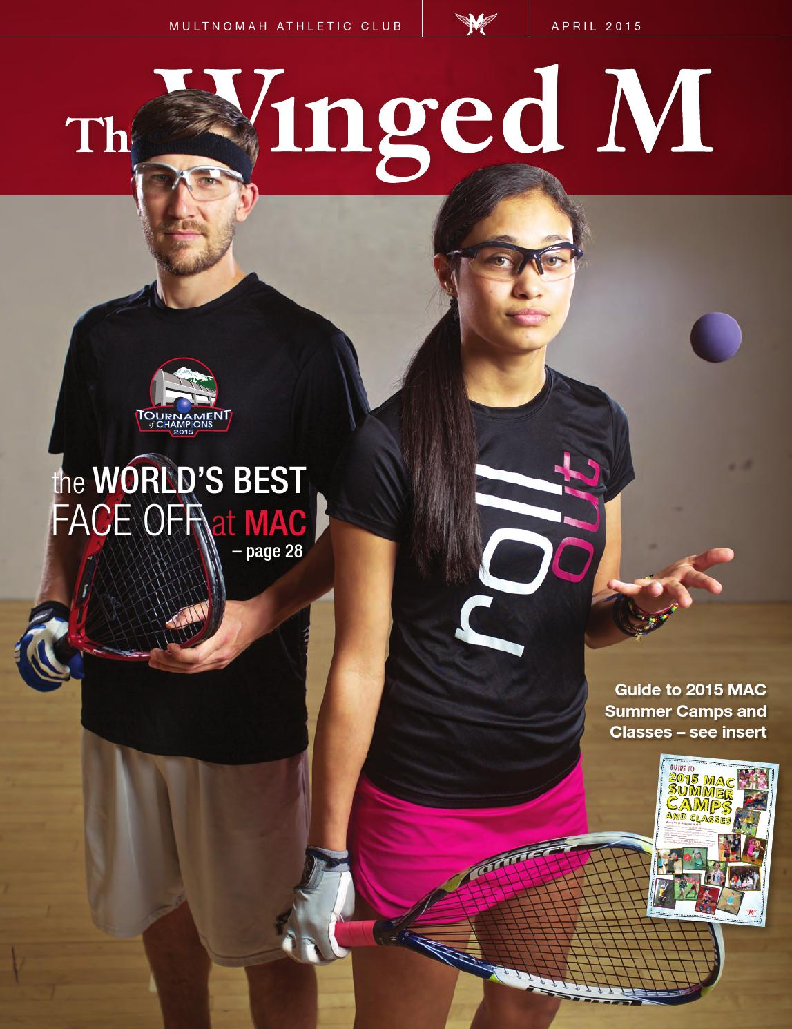 The Winged M April 2015 By Multnomah Athletic Club Issuu