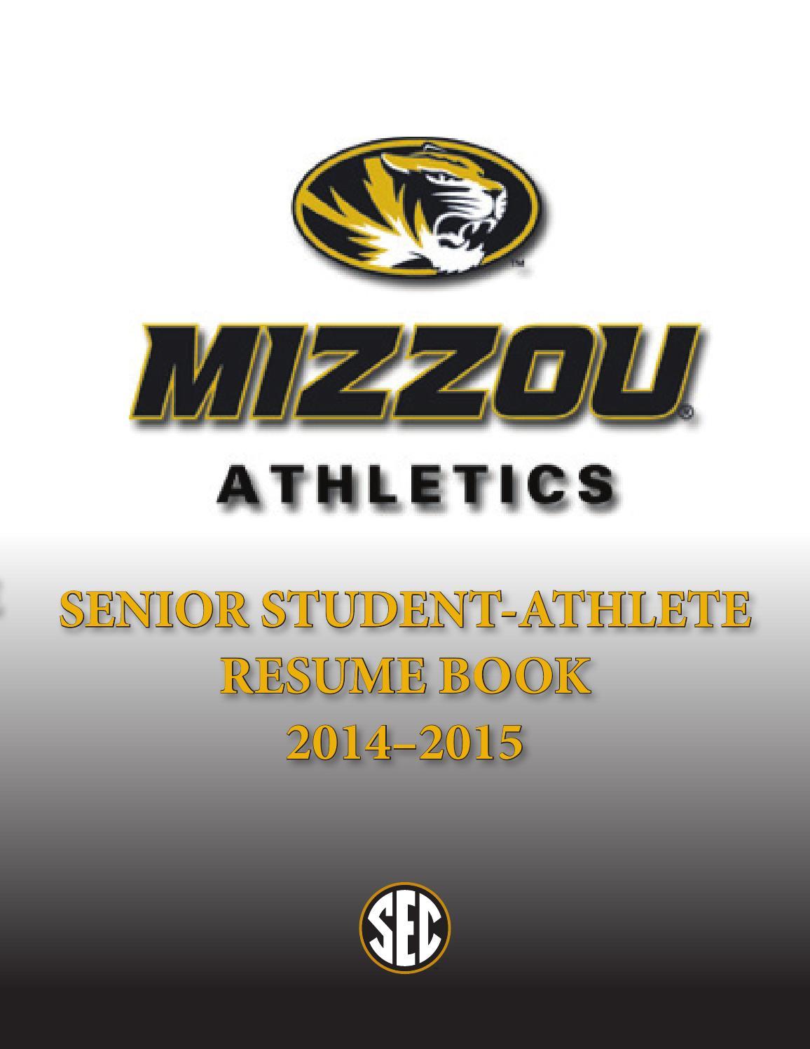 2014 2015 mizzou athletics senior resume book by kim bishop university of missouri associate athletic director for student athlete development issuu