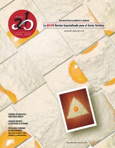 Revista No. 129 a&b Industrias ALIMENTOS & BEBIDAS by PUBLITEC - issuu