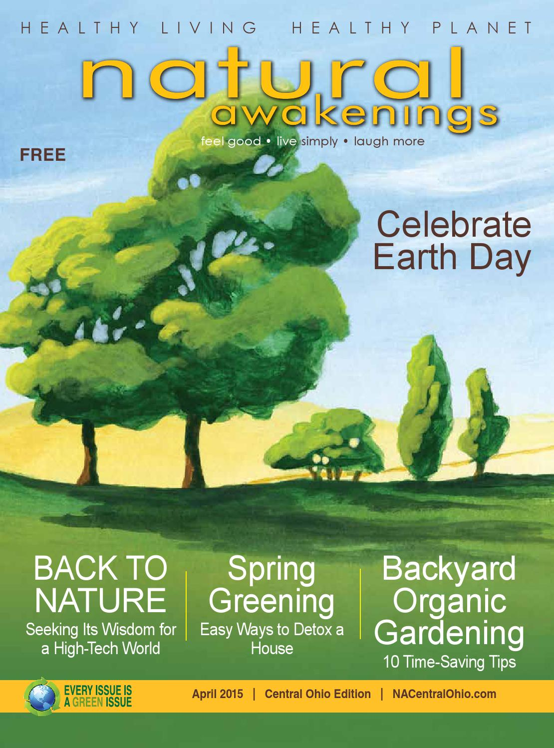 Natural Awakenings Central Ohio - April 2015 issue by NA