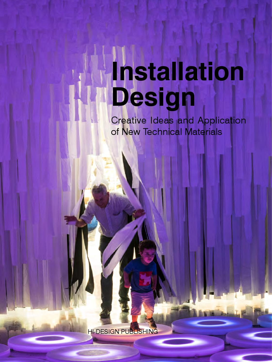 Installation Design Creative Ideas And Applications Of