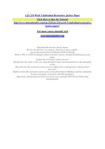 cja week individual restorative justice paper uop by bradc  cja 224 week 5 individual restorative justice paper
