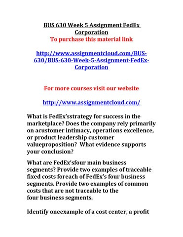 fedex traceable fixed cost Product costing is important for the company, knowing that most of the cost  structure is fixed costs normally, fedex looks at service costs at the.
