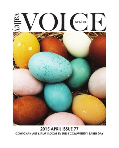 April Issue 77 2015 Final By Cowichan Valley Voice Issuu