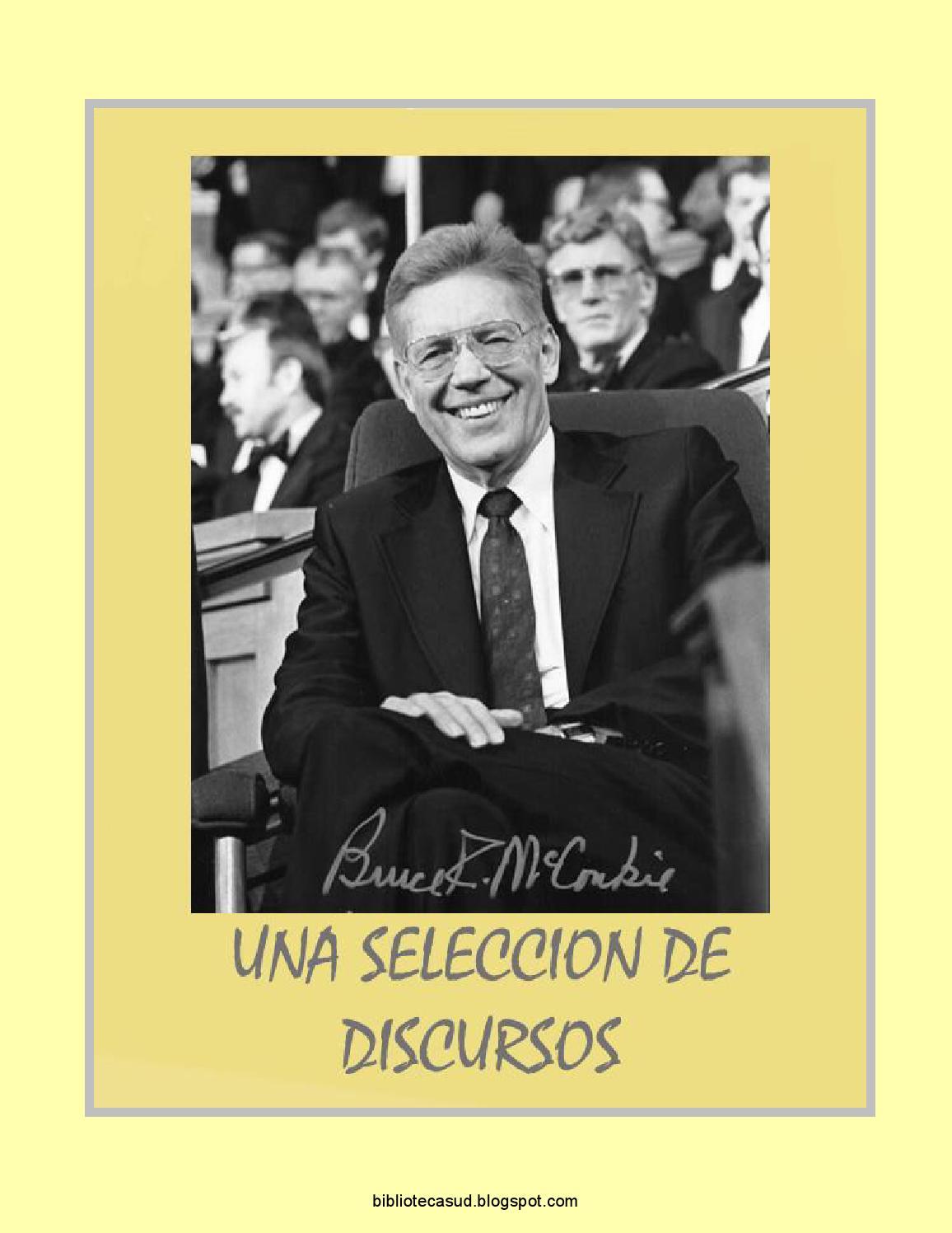 b00882227fabf Bruce r mcconkie una seleccion de discursos by Nelton Estuardo Merida -  issuu