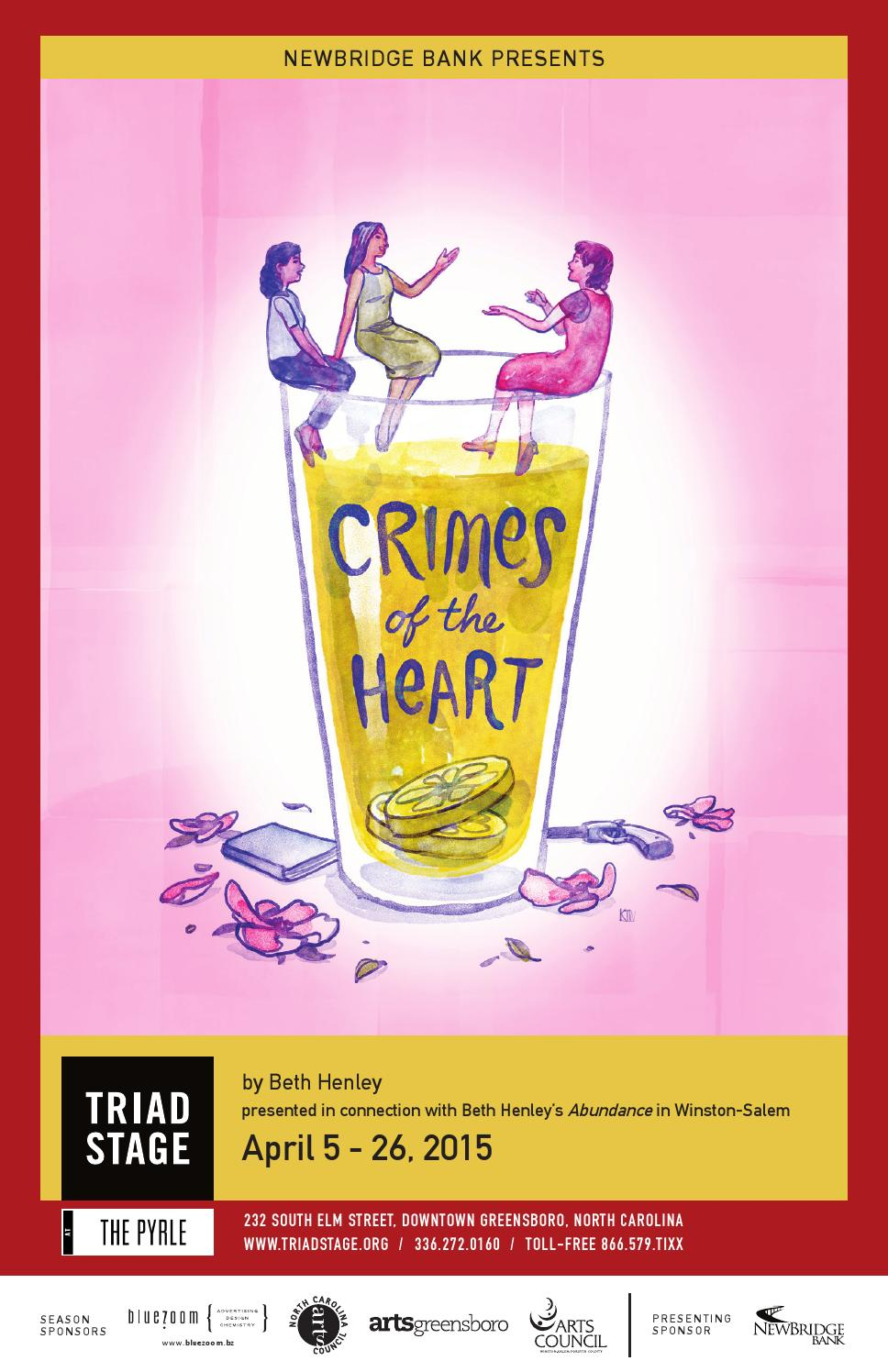 15e5d7d4dc3a5 Crimes of the Heart Playbill by Triad Stage - issuu