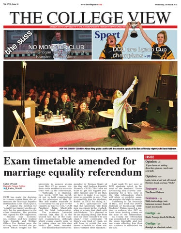 The College View - Issue 10 - Volume XVII. The College View is DCU s ... 9309268a4d4a
