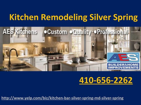 Kitchen Remodeling Silver Spring 410-656-2262 by AES Home Remodeling on silver diner ellicott city md, afi silver md, camp springs md, mardela springs md,